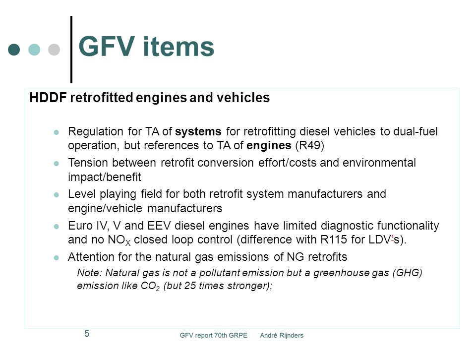 GFV items 6 HDDF retrofitted engines and vehicles Retrofit system family and application range Details of this procedure still to be developed and verified.