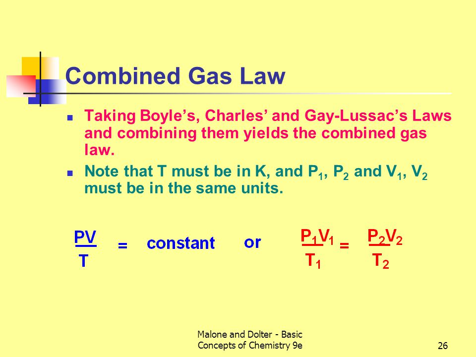 Malone and Dolter - Basic Concepts of Chemistry 9e27 Standard Temperature and Pressure It is convenient for comparing gas properties to have a set of standard conditions.