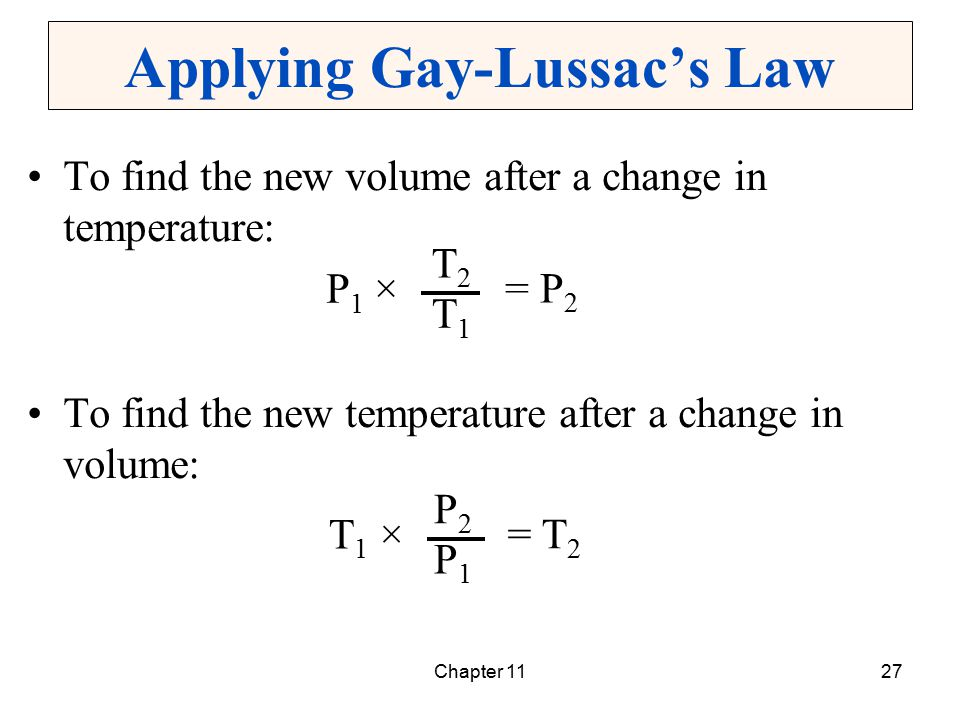Chapter 1127 Applying Gay-Lussac's Law To find the new volume after a change in temperature: To find the new temperature after a change in volume: P1