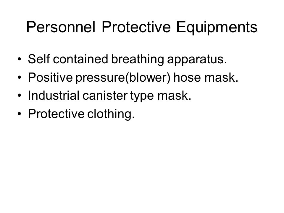 Personnel Protective Equipments Self contained breathing apparatus.