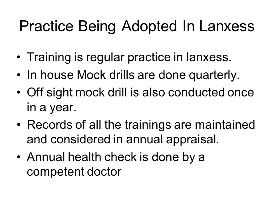 Practice Being Adopted In Lanxess Training is regular practice in lanxess.