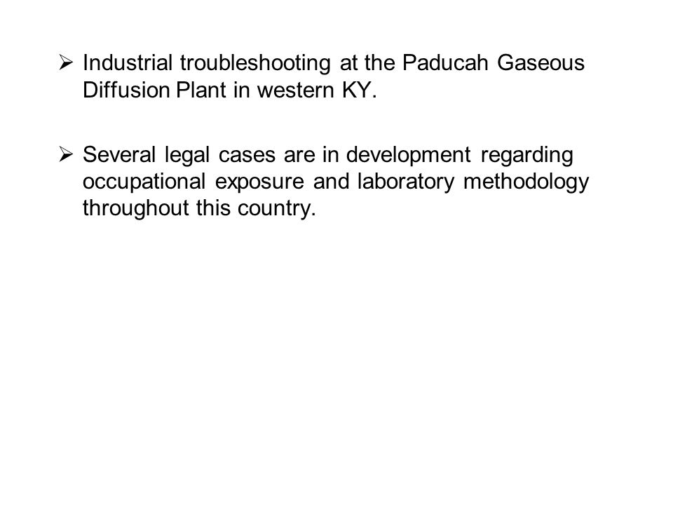  Industrial troubleshooting at the Paducah Gaseous Diffusion Plant in western KY.