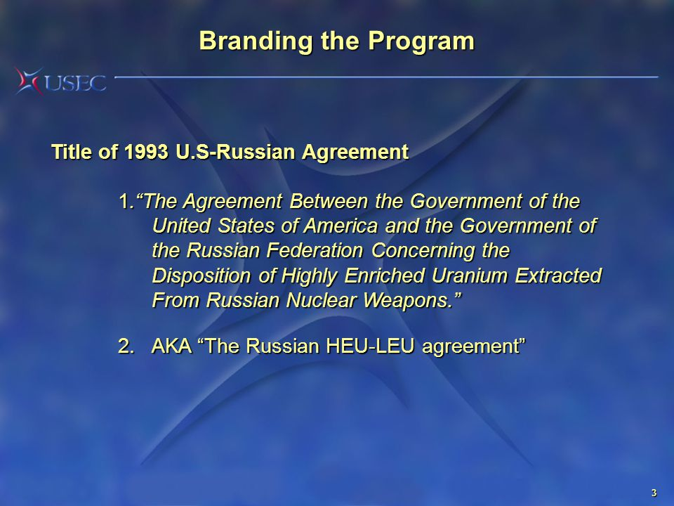 """3 Branding the Program Title of 1993 U.S-Russian Agreement 1.""""The Agreement Between the Government of the United States of America and the Government"""