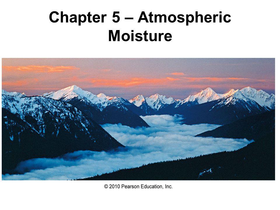 Useful Indices of Atmospheric Water Vapor Content Mixing ratio – the mass of water vapor per mass of dry air (g/kg) = Saturation mixing ratio - the mixing ratio at saturation (g/kg) r m d mvmv