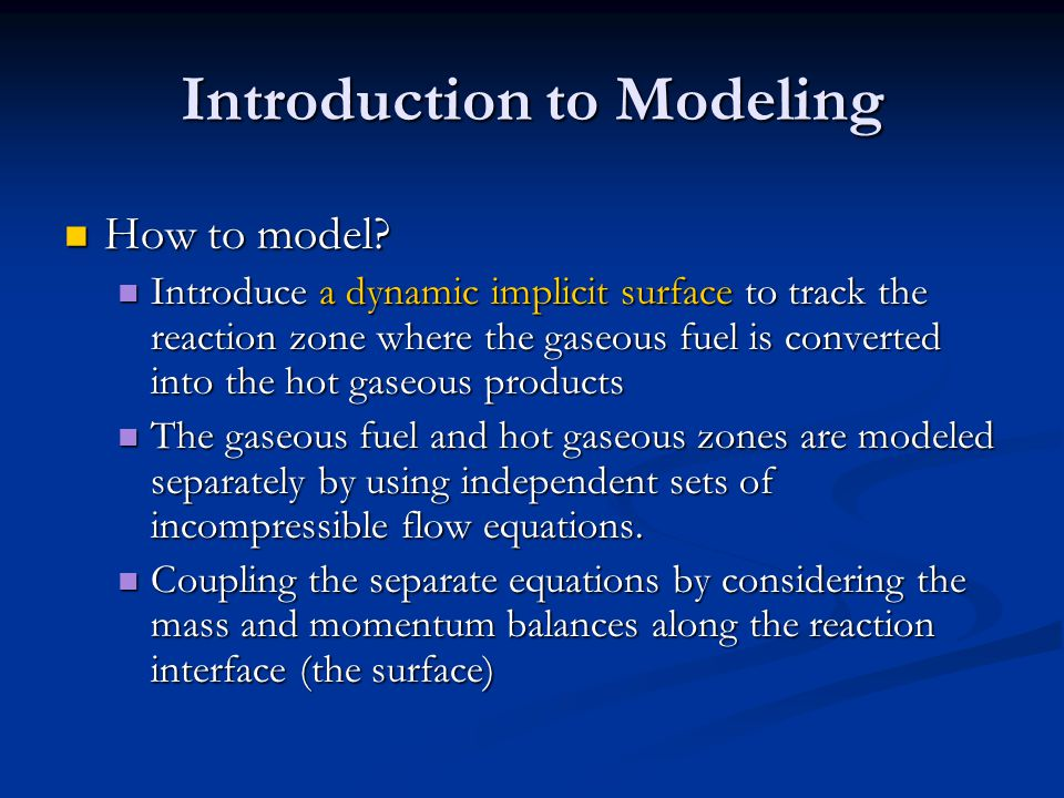 Introduction to Modeling How to model. How to model.