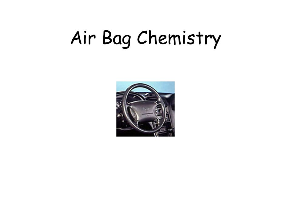 Air Bag Chemistry