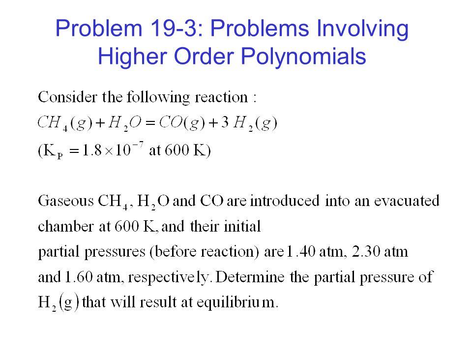 Problem 19-3: Problems Involving Higher Order Polynomials