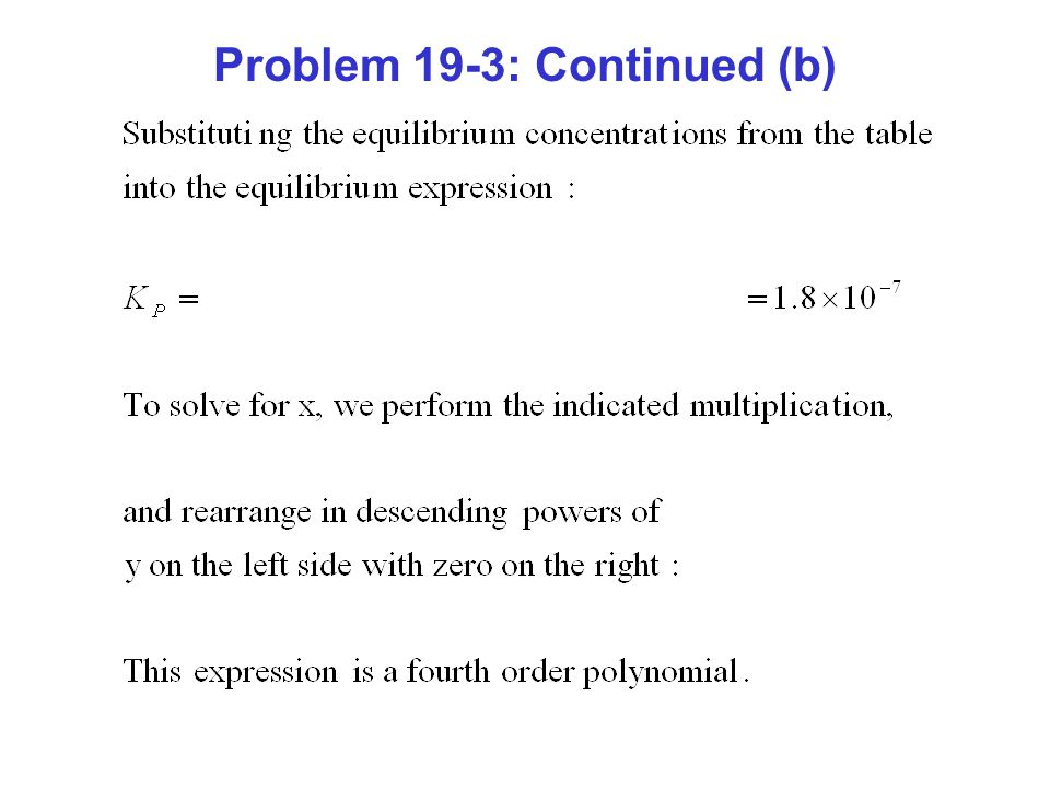 Problem 19-3: Continued (b)