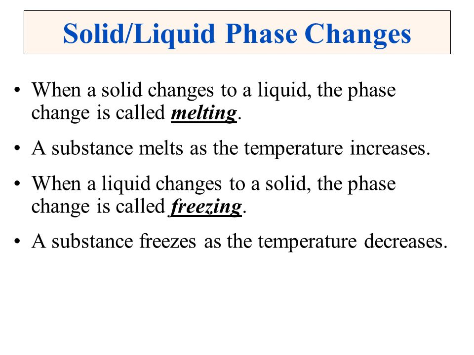 Liquid/Gas Phase Changes When a liquid changes to a gas, the phase change is called vaporization.