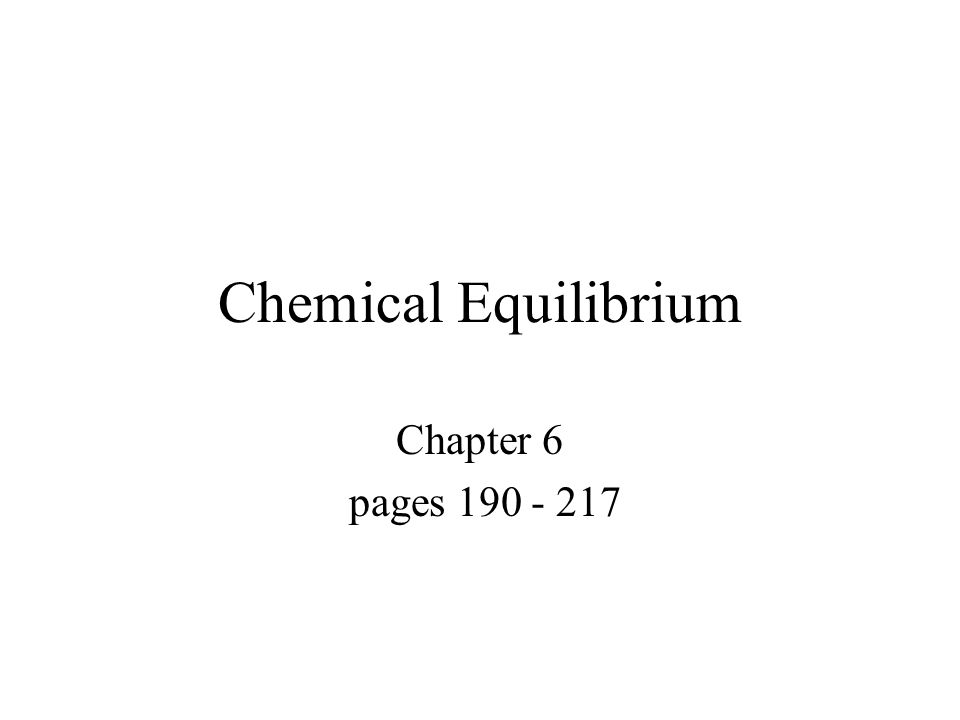 Chemical Equilibrium Chapter 6 pages