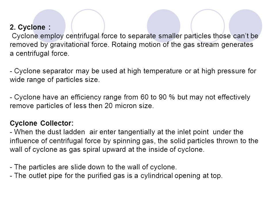 The following steps are involved in the functioning of an electro static precipitator: 1.