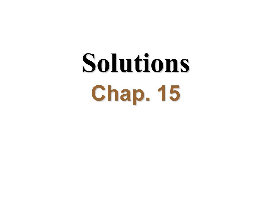 Solutions Chap. 15
