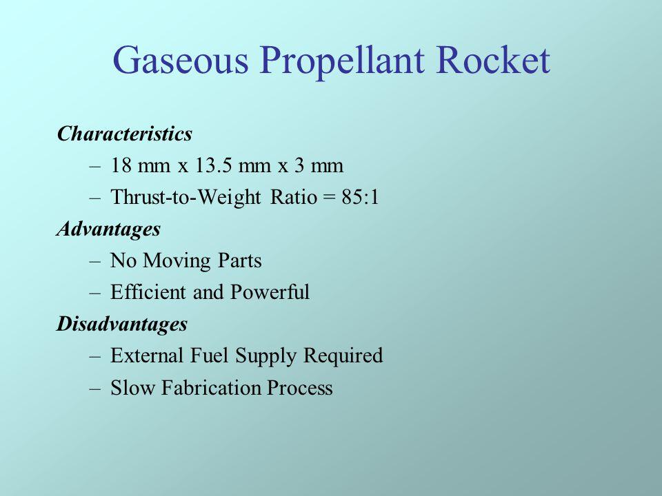 Gaseous Propellant Rocket