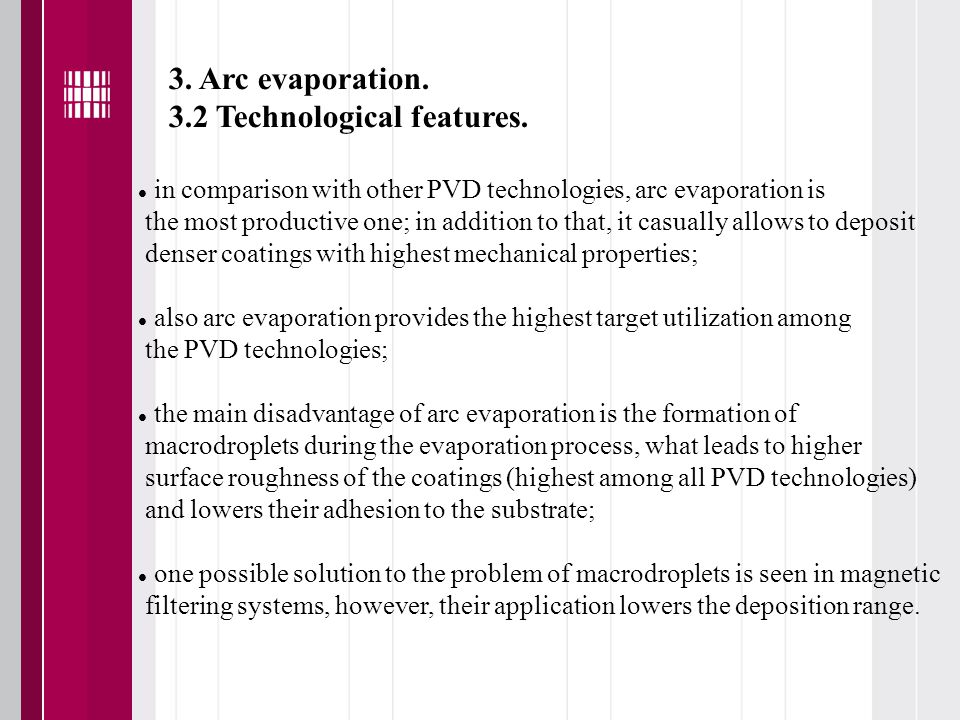 3. Arc evaporation. 3.2 Technological features.
