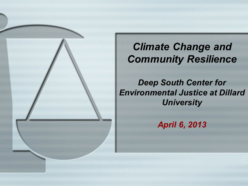 Environmental Justice, Climate Change and Co-Pollutants Nicky Sheats, Esq., Ph.D.