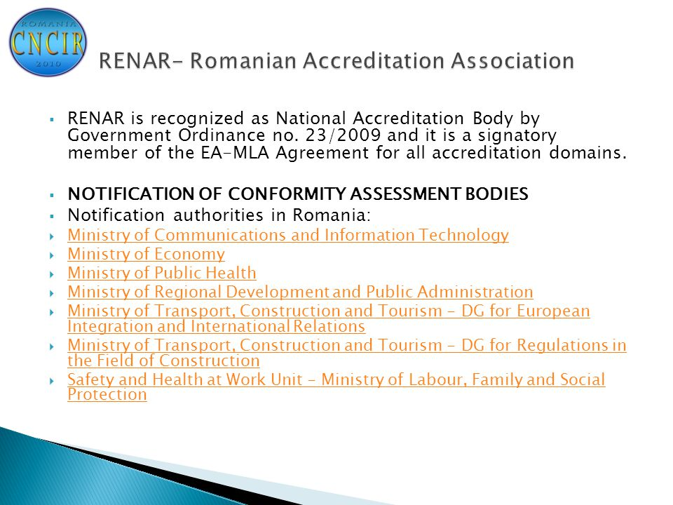  RENAR is recognized as National Accreditation Body by Government Ordinance no.