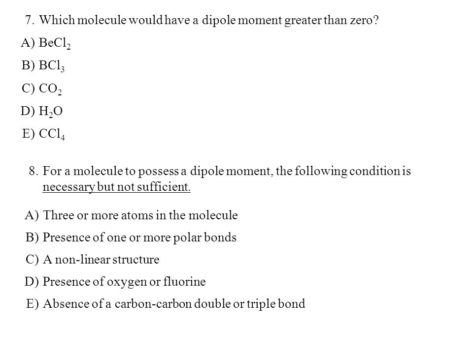 9.Which of these is the weakest of the intermolecular attractive forces.