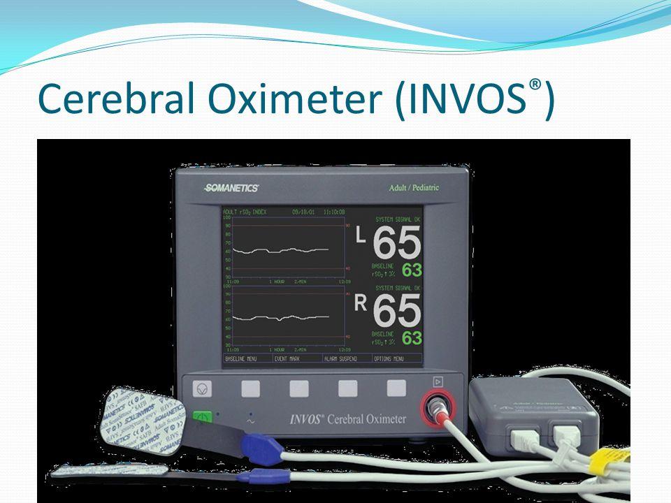 Cerebral Oximeter (INVOS ® )
