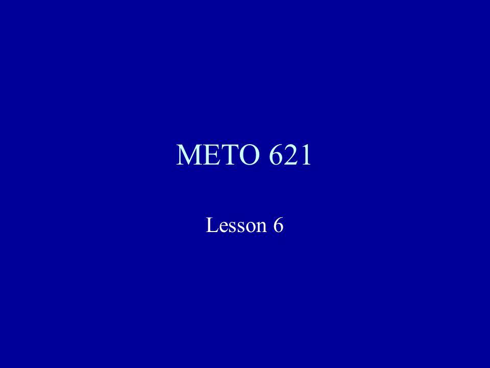 METO 621 Lesson 6