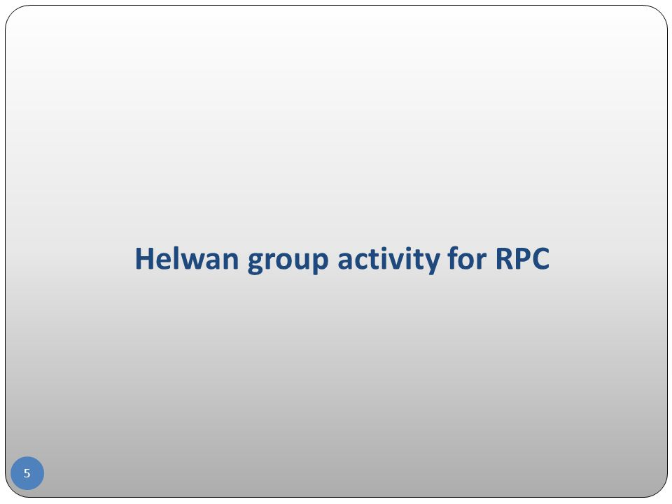 Helwan group activity for RPC 5