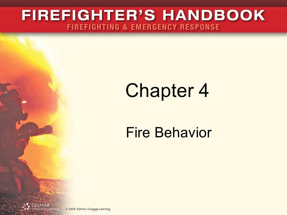 Chapter 4 Fire Behavior