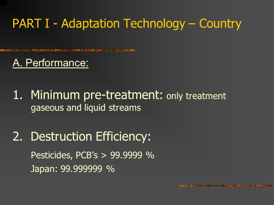 PART I - Adaptation Technology – Country A. Performance: 1.