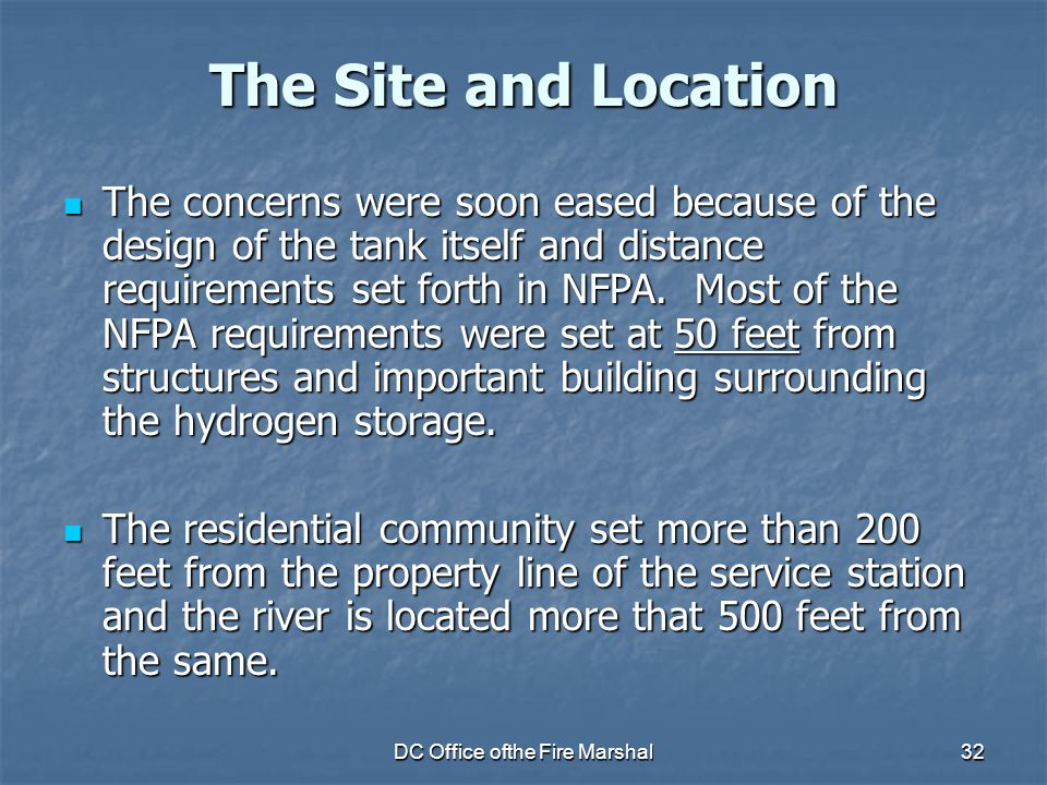 DC Office ofthe Fire Marshal32 The Site and Location The concerns were soon eased because of the design of the tank itself and distance requirements s