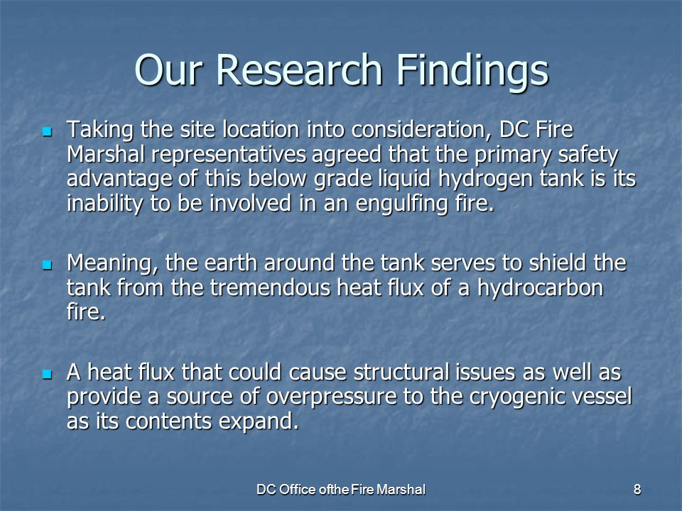 DC Office ofthe Fire Marshal8 Our Research Findings Taking the site location into consideration, DC Fire Marshal representatives agreed that the prima