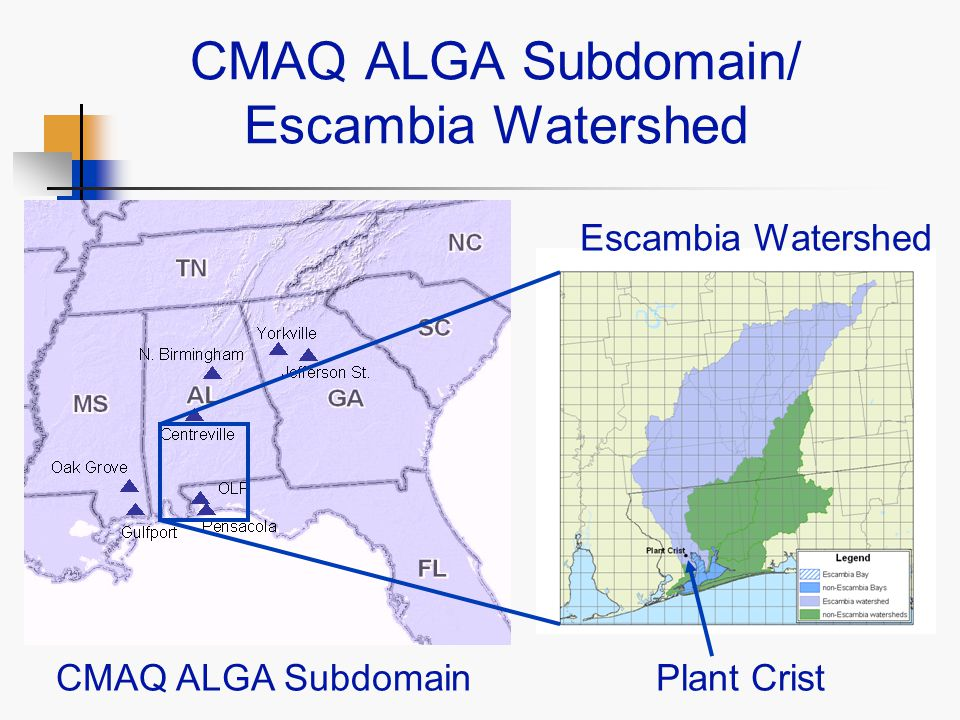 CMAQ ALGA Subdomain/ Escambia Watershed CMAQ ALGA Subdomain Escambia Watershed Plant Crist