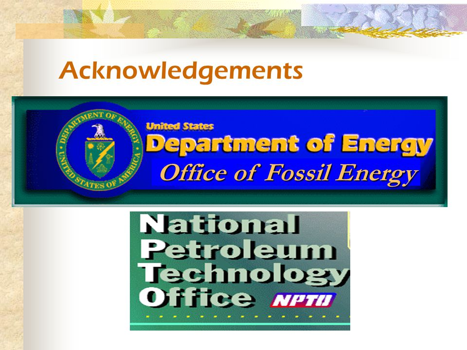 Acknowledgements Office of Fossil Energy