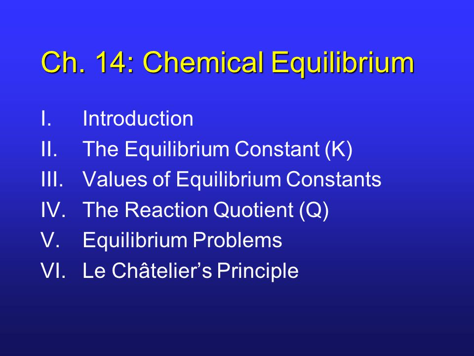 I.Introduction Equilibrium will be the focus for the next several chapters.