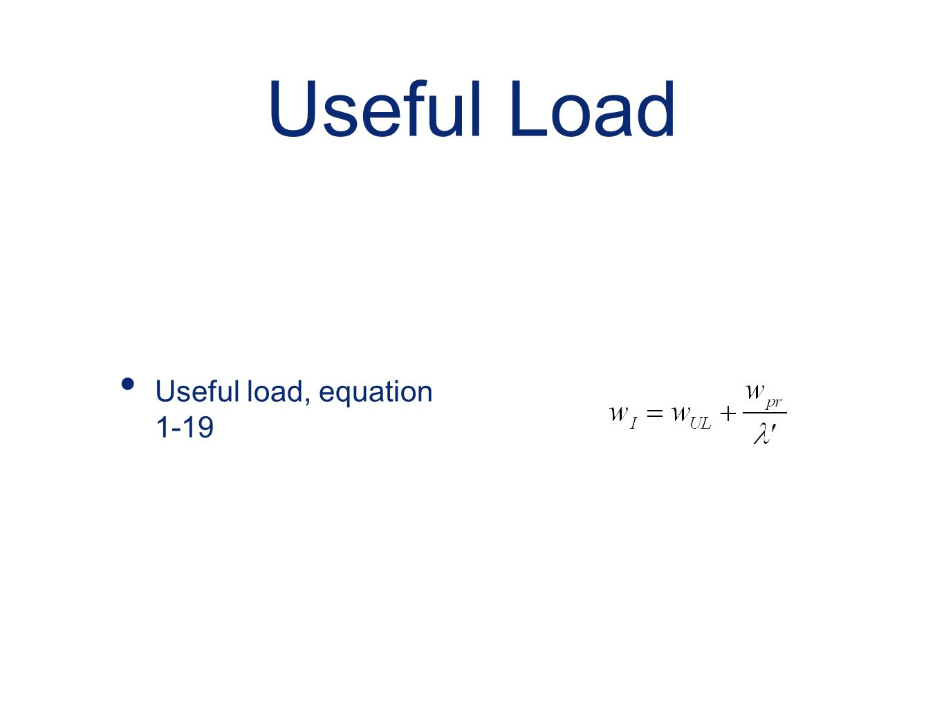 Useful Load Useful load, equation 1-19