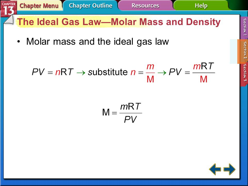 Section 13-2 The Ideal Gas Law (cont.)