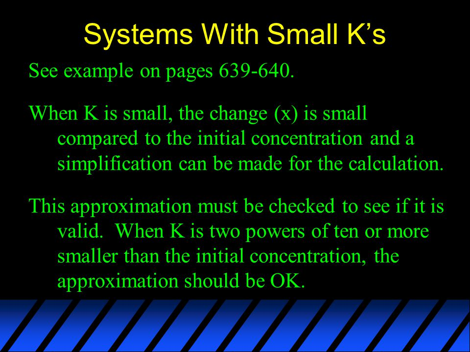 Systems With Small K's See example on pages