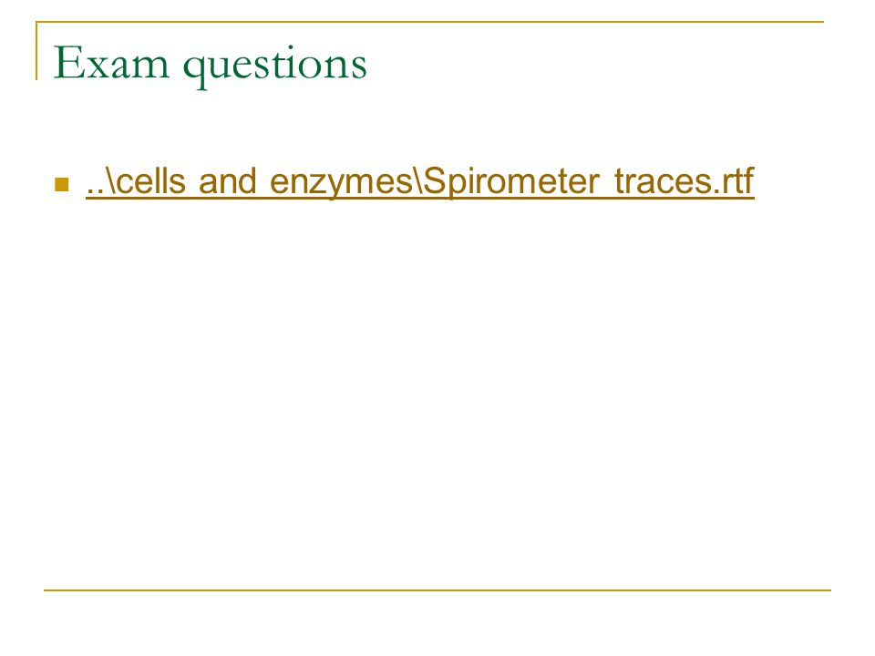 Exam questions..\cells and enzymes\Spirometer traces.rtf