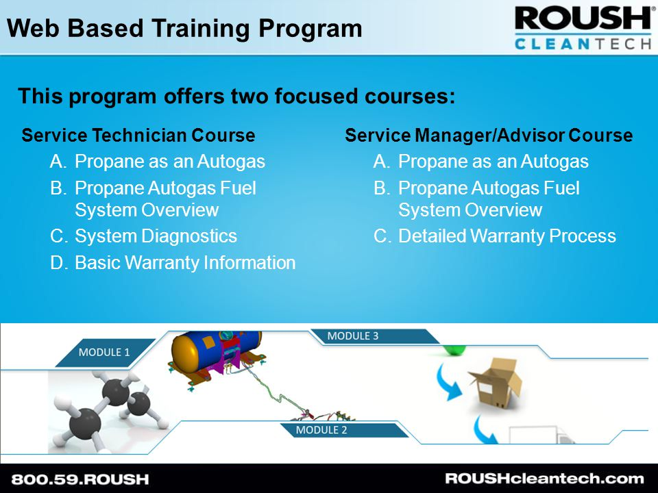 Web Based Training Program This program offers two focused courses: Service Technician Course A.