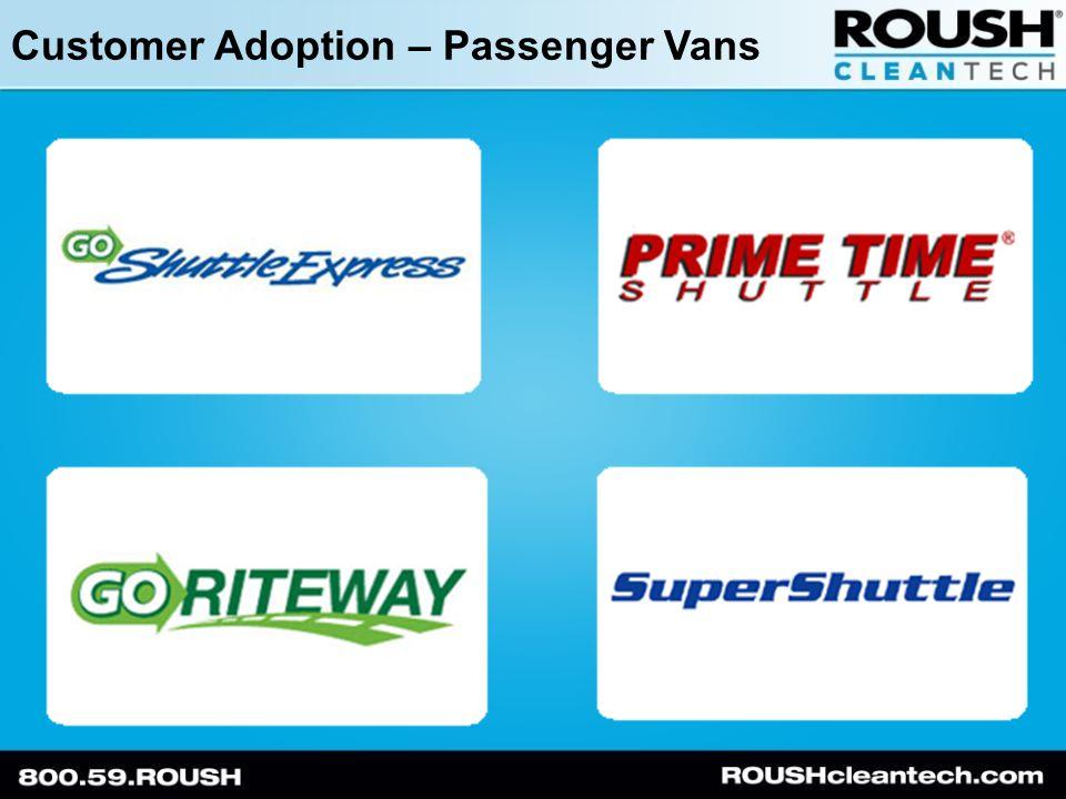 Customer Adoption – Passenger Vans