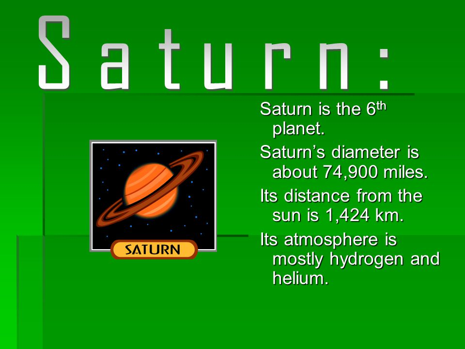  Jupiter's diameter is about 4,217 miles.