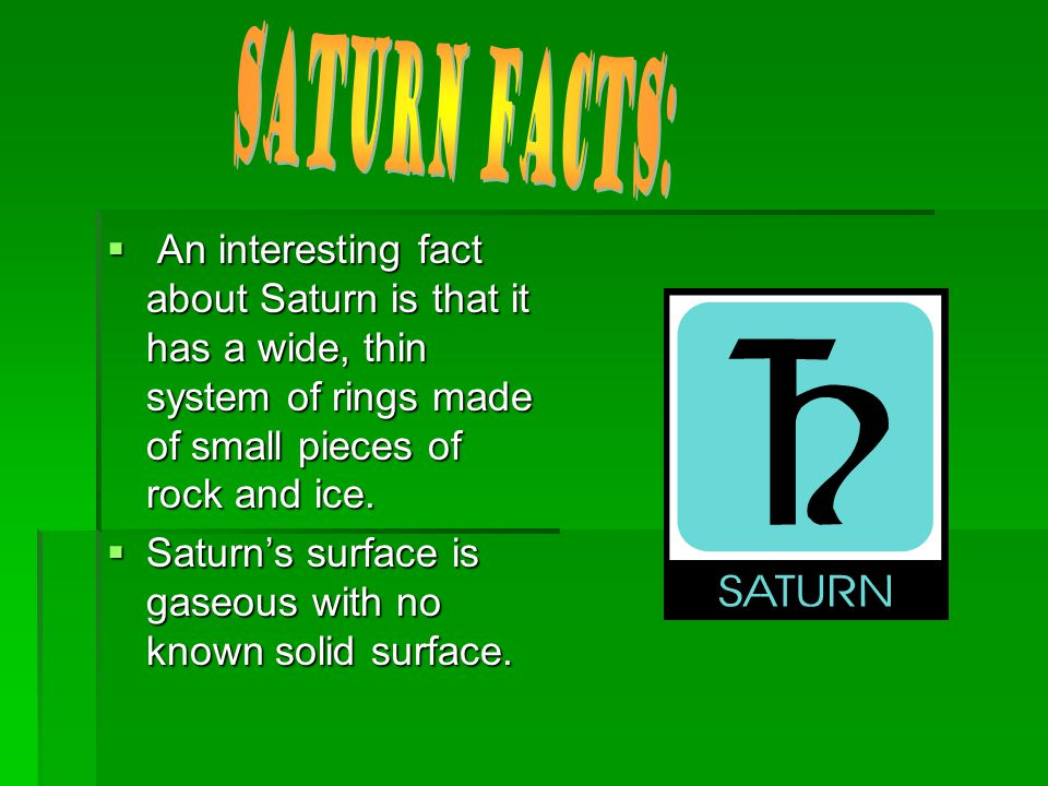 Saturn is the 6 th planet. Saturn is the 6 th planet.