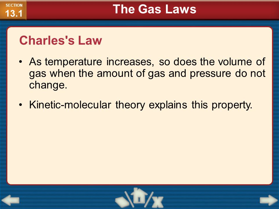 Charles s Law (cont.) SECTION 13.1 The Gas Laws