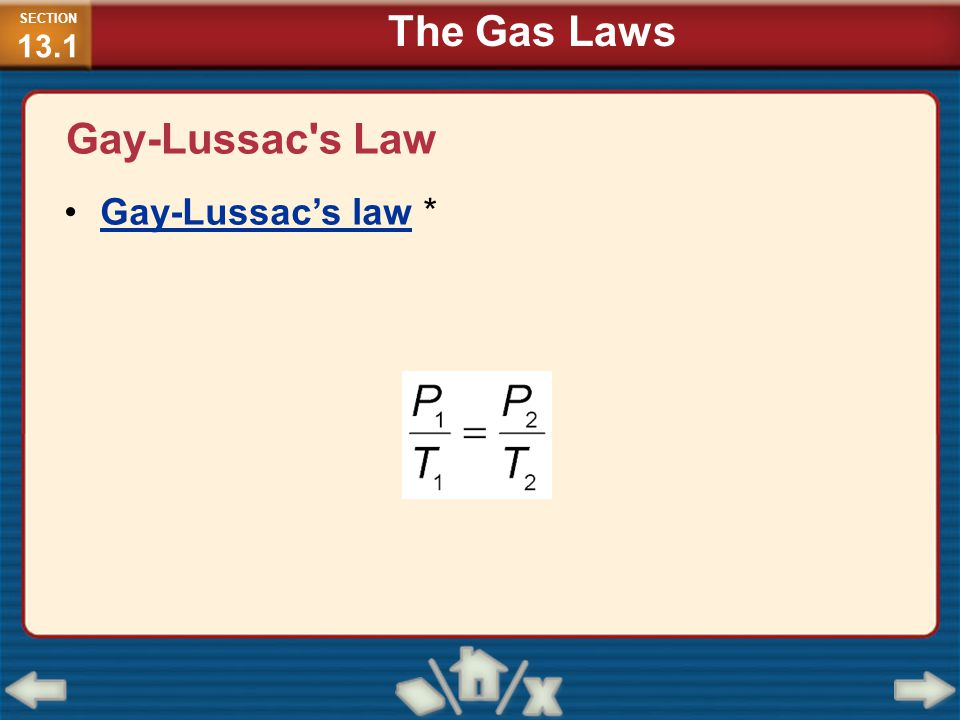 Gay-Lussac s Law (cont.) SECTION 13.1 The Gas Laws