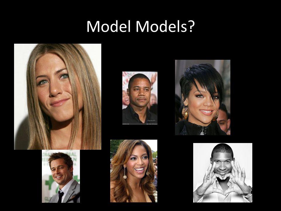 Model Models?