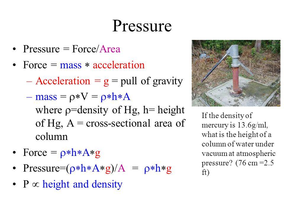 Pressure Conversions 1 atm = 14.7 lb/in 2 = 760 mmHg = 760 torr = 101.325 kPa