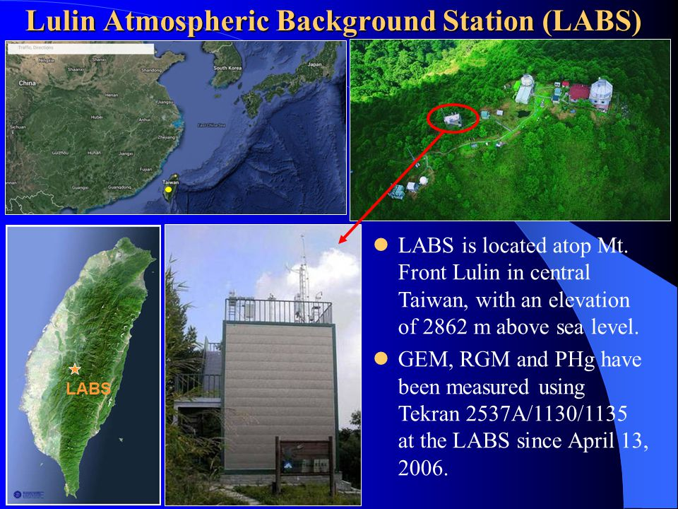LABS Lulin Atmospheric Background Station (LABS) LABS is located atop Mt.