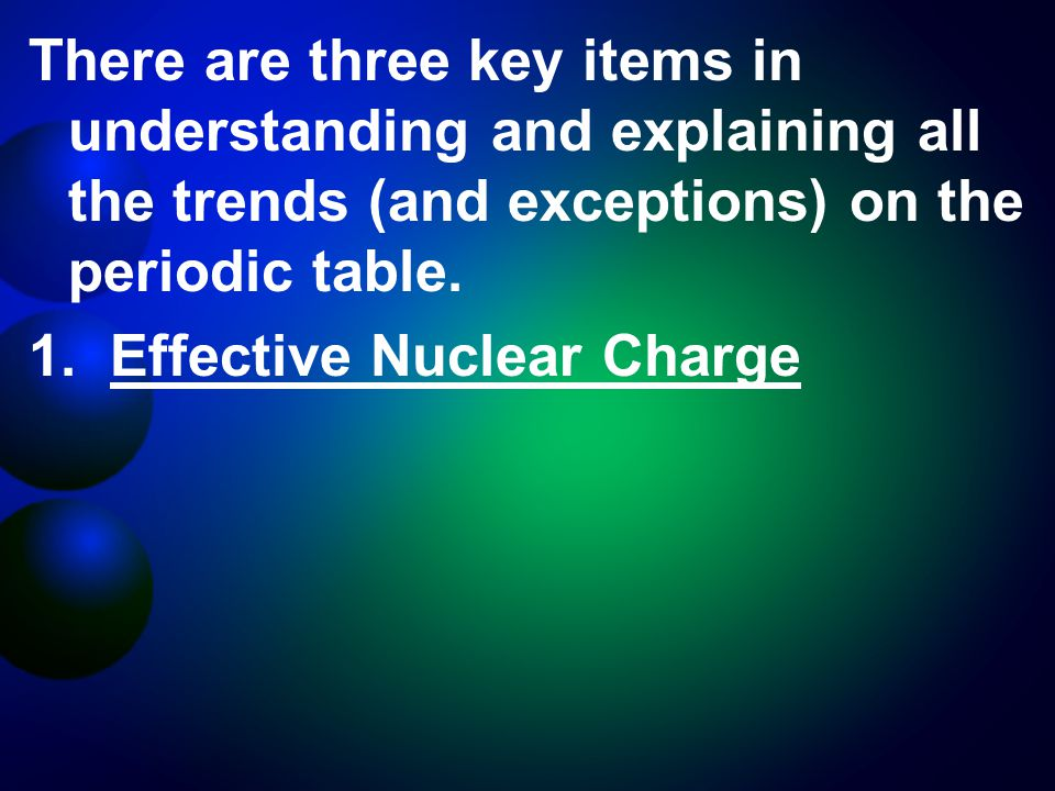 1. Effective Nuclear Charge