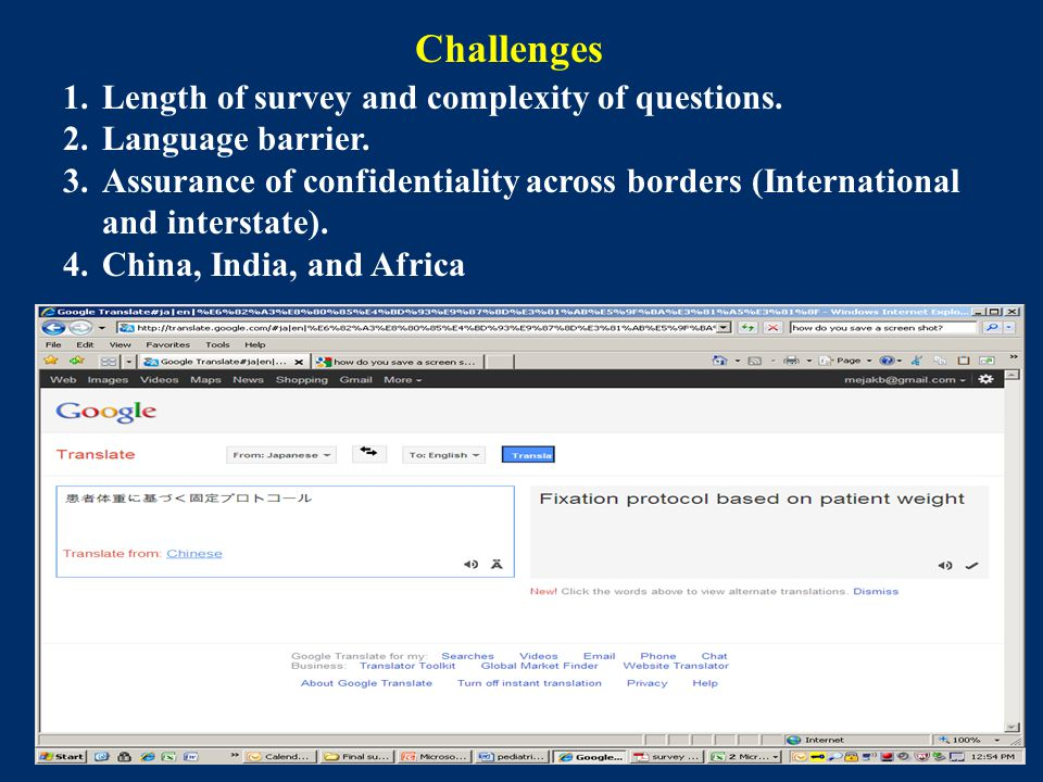 33 Challenges 1.Length of survey and complexity of questions.