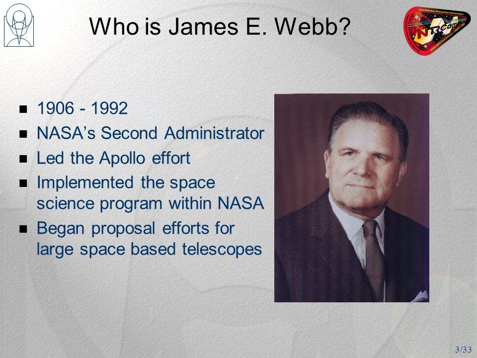 Who is James E. Webb.
