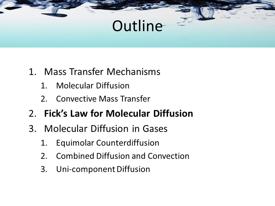 Molecular Diffusion in Gases Example Water in the bottom of a narrow metal tune is held a t a constant temperature of 293 K.