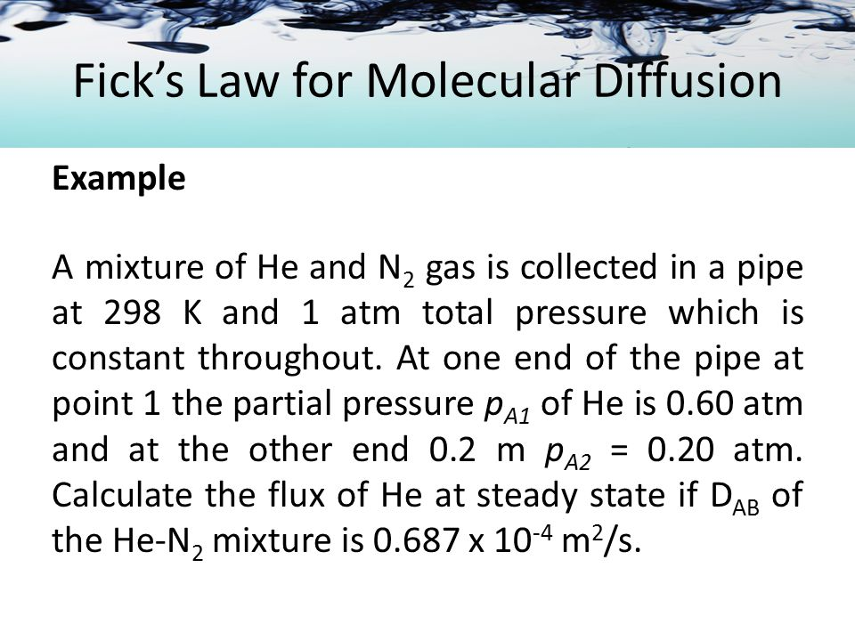 Molecular Diffusion in Gases Diffusion plus Convection Total convective flux of A wrt stationary pt Diffusion flux wrt moving fluid Convective flux wrt to stationary point