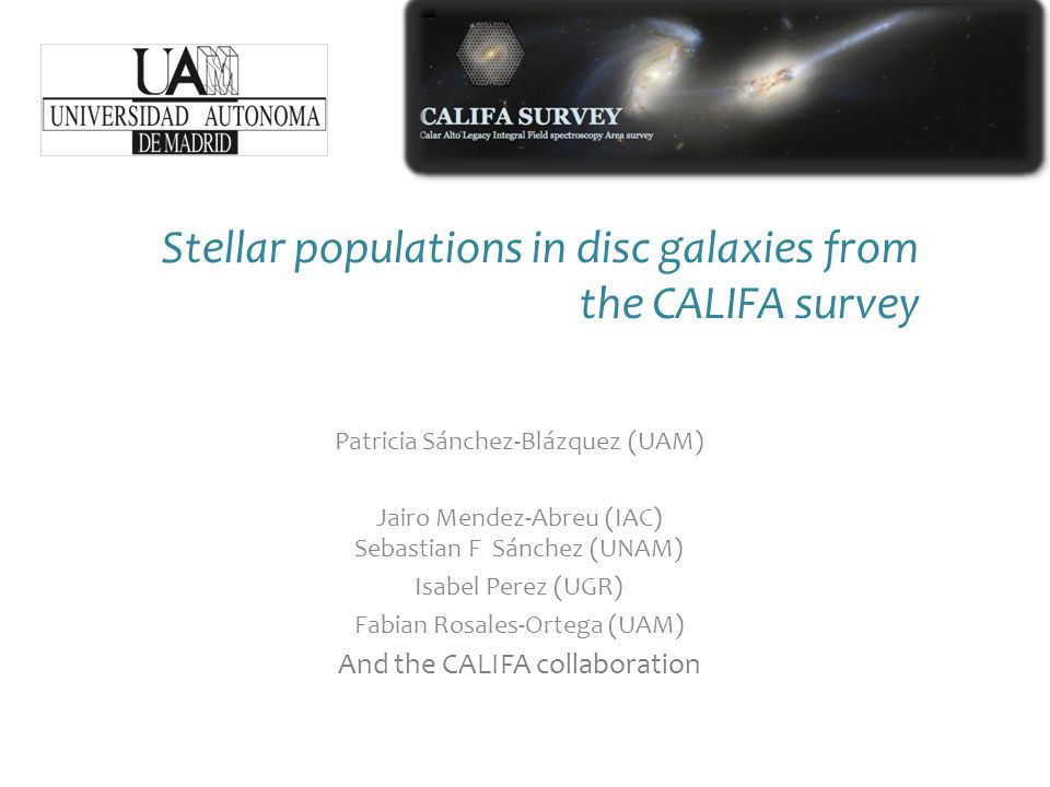 Resolved stellar population studies in disk galaxies Previous works Very few spectroscopic studies of stellar populations in the dis k (long slit –only inner disk -MacArthur et al.